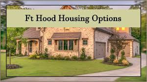 ft hood housing options youtube