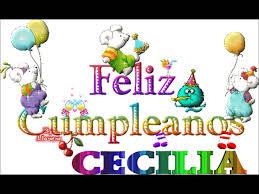 imagenes que digan feliz cumpleaños tia ana feliz cumple cecilia youtube