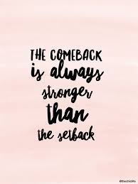 quotes about leadership and determination the comeback comebacks inspirational and motivation