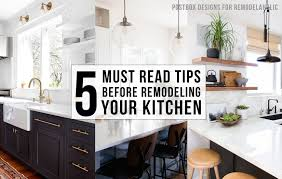 5 must read tips before remodeling your kitchen 3 modern kitchen