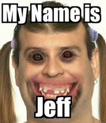 my name is jeff my name is jeff pinterest destiny and memes