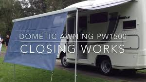 Rv Awnings Electric Dometic Awning Pw1500 Closing Works By Electric Youtube