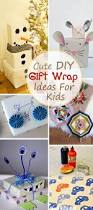 cute diy gift wrap ideas for kids