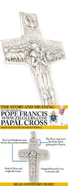 catholic gifts and more the original pope francis papal pectoral cross story and meaning