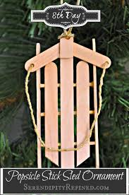 serendipity refined blog simple popsicle stick sled ornament day 8