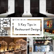 5 restaurant design tips for success dig this design