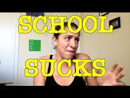 School Sucks Meme - school sucks youtube