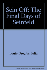 sein off inside the final days of seinfeld jerry seinfeld