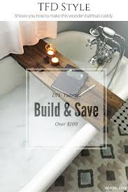 save 100 with this diy wooden bathtub caddy tutorial tfd style