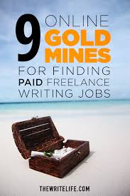 jobs for freelance writers and editors 10 online gold mines for finding paid freelance writing jobs