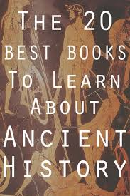 the 20 best books to learn about ancient history book scrolling