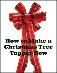 christmas tree bow topper how to make a christmas tree topper bow out of ribbon