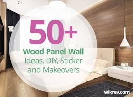 Diy Wood Panel Wall by 50 Wood Panel Wall Ideas And Diy Makeover For Your Home Decor