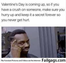 Secret Crush Meme - you have a crush on someone