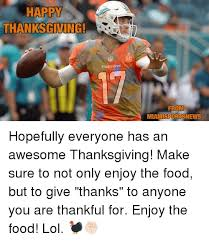 25 best memes about happy thanksgiving happy thanksgiving memes