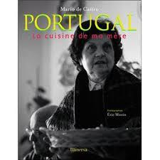 livre cuisine portugaise portugal la cuisine de ma mère relié mario de castro eric