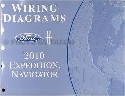 2010 expedition u0026 navigator wiring diagram manual original
