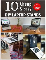 Diy Laptop Desk 10 Cheap Easy Diy Laptop Stands