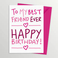 happy birthday greeting card for best friend birthday decoration