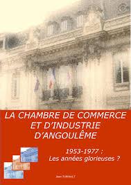 chambre du commerce angouleme notice bibliographique la chambre de commerce et d industrie d