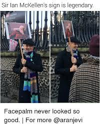 Facepalm Memes - sir ian mckellen s sign is legendary drity worship facepalm never