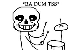 Ba Dum Tss Meme - ba dum tss sans by samu9 on deviantart