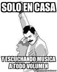 Memes Musica - meme personalizado solo en casa y escuchando musica a todo volumen