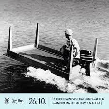 ra republic artists boat party u0026 afterparty at fire random magic