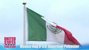mexico flag 3ft x 5ft superknit polyester youtube