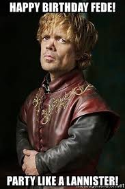 Come At Me Bro Meme Generator - happy birthday fede party like a lannister come at me bro game
