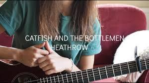 homesick catfish and the bottlemen chords catfish and the bottlemen heathrow guitar tutorial youtube