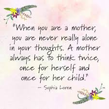 best mothers day quotes daughter quotes for her mother best quotes lifetime