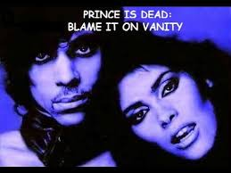 Vanity Youtube Prince Blame It On Vanity Youtube