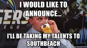 Draft Day Meme - i would like to announce i ll be taking my talents to
