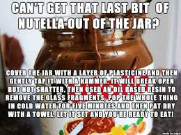 Nutella Meme - quick and easy kitchen hacks nutella meme on imgur