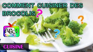 cuisiner les brocolis cuisine comment bien cuisiner des brocolis