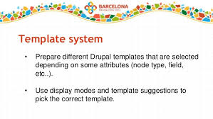 drupal different templates for different pages drupal architectures for flexible content drupalcon barcelona