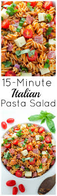 easy cold pasta salad 15 minute italian pasta salad baker by nature