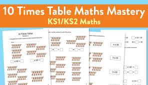 how to teach times tables how to teach the 10 times tables using maths mastery teachwire