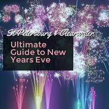 new year st guide to new years st petersburg clearwater