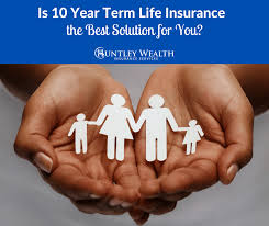 what is 10 year term life insurance