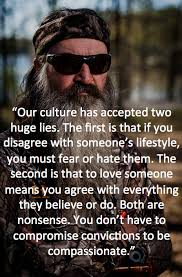 Phil Robertson Memes - our culture has accepted two huge lies quotes politics i think
