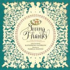giving thanks poems prayers and praise songs of thanksgiving by