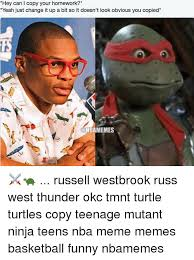 Russell Meme - hey can l copy your homework yeah just change it up a bit so it