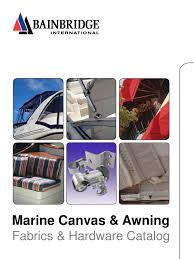 Awning Colors Marine Canvas U0026 Awning By Bainbridge International Issuu