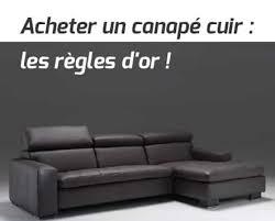 achat canapé cuir acheter un canapé cuir les règles d or topdeco pro