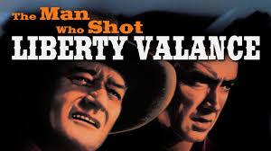 Watch The Man Who Shot Liberty Valance Is U0027the Man Who Shot Liberty Valance U0027 Available To Watch On