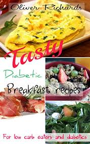 diabetic breakfast recipe tasty diabetic breakfast recipes for low carb eaters