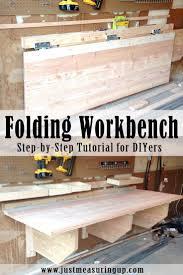 best ideas about folding workbench pinterest diy tools diy folding workbench