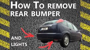 how to remove rear bumper on a ford focus zx3 zx5 step by step